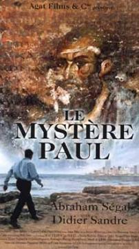 JEUDI 22 JANVIER 2009 à 20H ☞ «Le mystère Paul», un film documentaire d'Abraham Segal