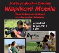VENDREDI 17 JUIN 2011 à 20H ☞ Rencontre avec 6 réalisateurs amérindiens du Québec autour de leurs films d'atelier