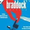 VENDREDI 13 FEVRIER 2015 à 20 h ▶ Braddock America, de Jean-Loïc Portron & Gabriella Kessler