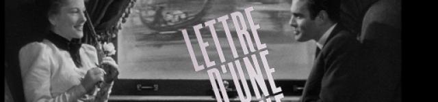 VENDREDI 12 JANVIER 2018▶ Lettre d'une inconnue, de Max Ophuls